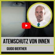 Atemschutz von Innen Guido Bierther Video